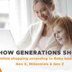 How Generations Shop: Online Shopping According to Baby Boomers, Gen X, Millennials and Gen Z